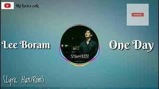 이보람 (Lee Boram) 하루 가사 (One Day) Lyrics 오늘의 탐정 OST Part 3 (The Ghost Detective OST Part 3)