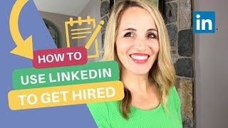 How To Use LinkedIn When Looking For Work - LinkedIn Profile Tips
