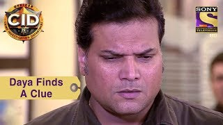 Your Favorite Character | Daya Finds a Clue | CID