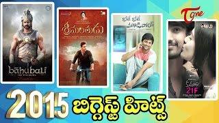 Biggest Hit Telugu Movies of 2015