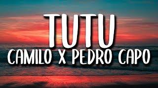 Camilo, Pedro Capo   Tutu (LetraLyrics)