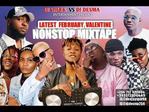 LATEST FEBRUARY 2019 NAIJA NONSTOP VALENTINE AFRO MIX{NAIJA TOP STREET HITS} BY DEEJAY SPARK