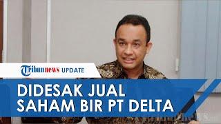Pemprov DKI Punya Saham di Perusahaan Produsen Bir, Fraksi PAN: Anies Harus Tegas Seperti Jokowi