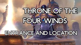 How to get to Throne of the Four Winds - Entrance and Location