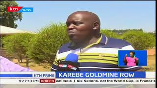 Karebe Goldmine Row:Firm refute claims that they acquired mining license illegally