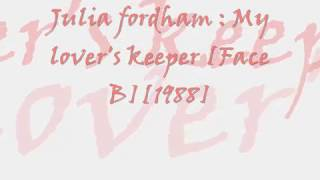Julia Fordham : My lover's keeper [Face B][1988]