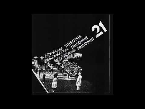 Trisomie 21 - Logical Animals (1983)