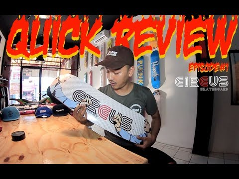Homies Skateshop: Quick Review – Circus Skateboard