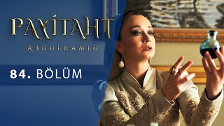 Payitaht Abdulhamid episode 84 with English subtitles Full HD