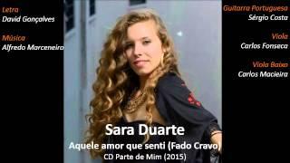 Sara Duarte | Aquele amor que senti (Fado Cravo)