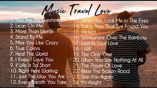 Music Travel Love   Non-Stop ( Acoustic Songs)