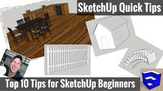 My Top 10 SketchUp Tips for Beginners (and Veterans!)