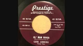 GENE AMMONS - EXACTLY LIKE YOU - OL' MAN RIVER