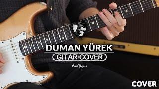 Duman - Yürek (Gitar Cover)