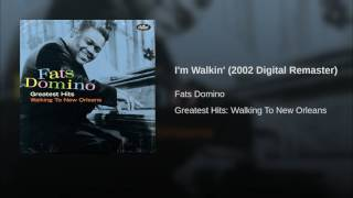 I'm Walkin' (2002 Digital Remaster)