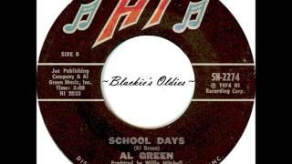 School Days  ~  Al Green