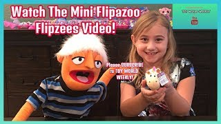FLIPAZOO FLIPZEE'S MINI TOY VIDEO- TOY WORLD WEEKLY