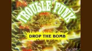 Trouble Funk - Drop The Bomb (1982)