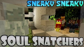 Minecraft Xbox -|- SOUL SNATCHERS -|- Sneaky Sneaky