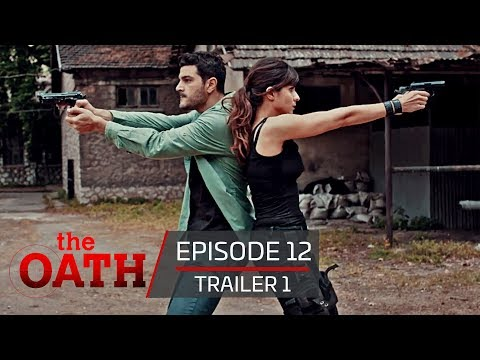 Download The Oath Season 1 Episodes 11 Mp4 & 3gp | WapBase