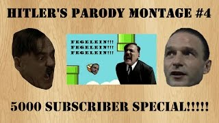 Hitler's Parody Montage #4 (5000 Subscriber Special)