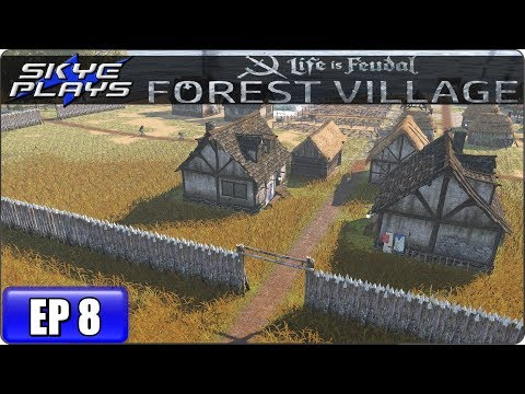 Life Is Feudal Forest Village Let's Play / Gameplay – Ep 8 – Medieval City Building Simulation Game