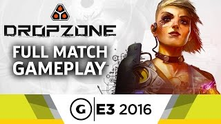 A Full Match of Dropzone Gameplay - E3 2016 by GameSpot