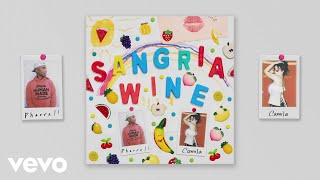 Pharrell Williams & Camila Cabello - Sangria Wine (Audio)