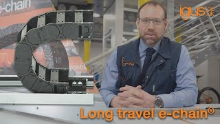 Long travel e-chain®