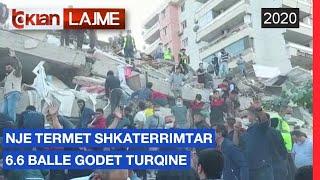 Nje termet shkaterrimtar 6.6 balle godet Turqine | Lajme - News