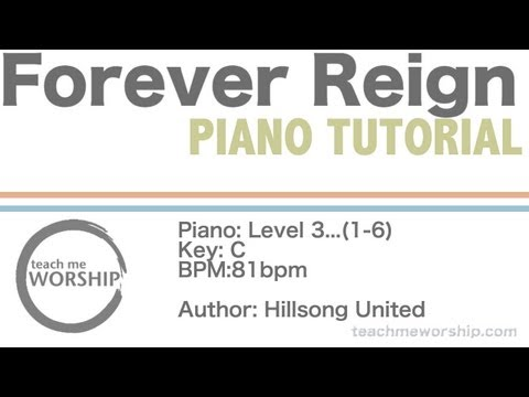 Forever Reign By Hillsong United Piano Tutorial