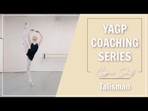 YAGP Coaching Series   Cypress Schaff - Talisman   Kathryn Morgan
