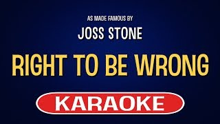 Right To Be Wrong - Joss Stone | Karaoke LYRICS