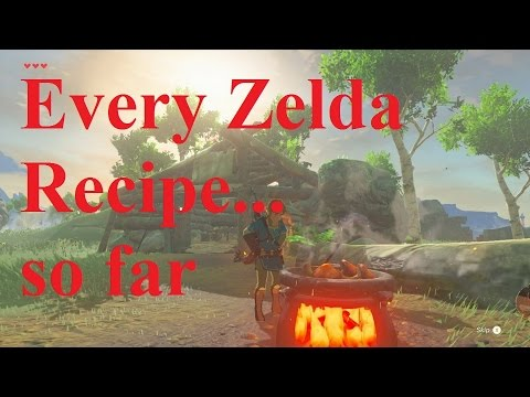 Video Every Recipe in Zelda Breath of the Wild...so far