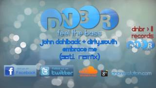 John Dahlback + Dirty South - Embrace Me (Satl Remix)