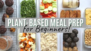 PLANT-BASED MEAL PREP for Beginners + Free PDF!