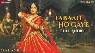 Tabaah Ho Gaye - Full Audio | Kalank | Madhuri, Varun & Alia | Shreya | Pritam | Amitabh | Abhishek