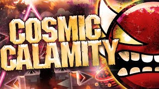 Cosmic Calamity 100% Complete (Insane Demon): by SrGuillester & More | Geometry Dash 2.1
