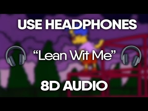 Juice WRLD - Lean Wit Me (8D Audio) 🎧