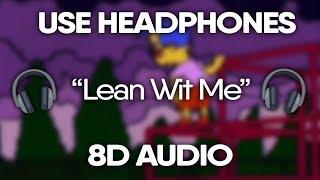 Juice WRLD   Lean Wit Me (8D Audio) 🎧