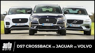 DS7 vs Jaguar E-Pace vs Volvo XC60 : mouvements alternatifs