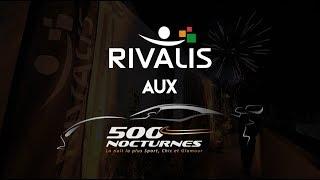 Rivalis aux 500 Nocturnes 2017