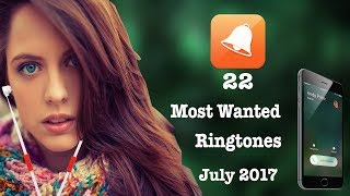22 Most Wanted Ringtones July 2017