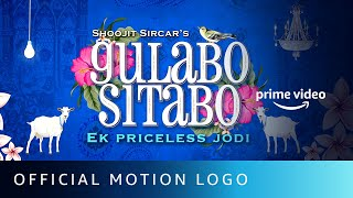 Gulabo Sitabo - Official Motion Logo