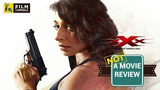 xXx : Return of Xander Cage | Not A Movie Review | Sucharita Tyagi