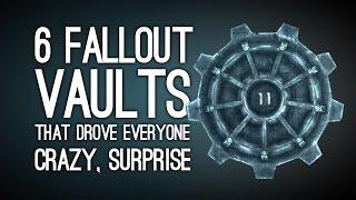6 Fallout Vaults That Drove Everyone Super Crazy, Surprise