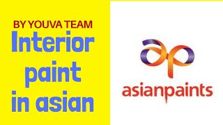 INTERIOR PAINT IN ASIAN PAINTS