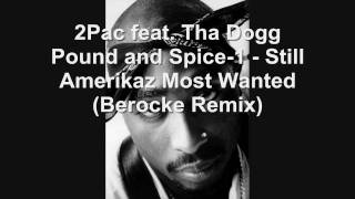 2Pac - Still Amerikaz Most Wanted (Berocke Remix)