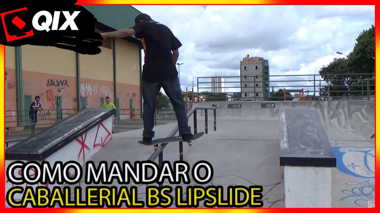 QIX START - Caballerial Bs Lipslide com Tiago Picomano - QixTV