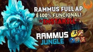 RAMMUS FULL AP JUNGLE? 100% FUNCIONAL! **INSTAKILL** - GAMEPLAY [PT-BR]